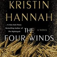REVIEW: The Four Winds by Kristin Hannah