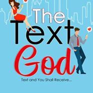 REVIEW: The Text God by Whitney Dineen &  Melanie Summers