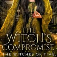 Spotlight & Giveaway: The Witch's Compromise by Leigh Ann Edwards