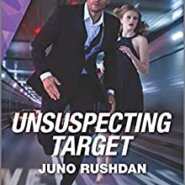 REVIEW: Unsuspecting Target by Juno Rushdan