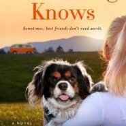 REVIEW: What a Dog Knows by Susan Wilson