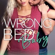 REVIEW: Wrong Bed Baby by Taryn Quinn