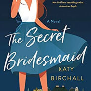 REVIEW: The Secret Bridesmaid by Katy Birchall