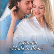 REVIEW: A Family Made In Rome by Annie O'Neil