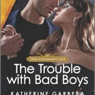 REVIEW: The Trouble with Bad Boys by Katherine Garbera