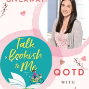QOTD Spotlight and #Giveaway: TALK BOOKISH TO ME by Kate Bromley