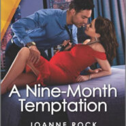 Spotlight & Giveaway: A Nine-Month Temptation by Joanne Rock