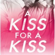 REVIEW: A Kiss for a Kiss by Helena Hunting