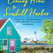 REVIEW: Coming Home to Seashell Harbor by Miranda Liasson