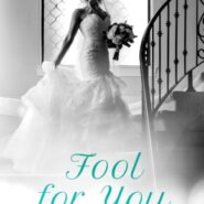 REVIEW: Fool For You by Kelly Elliott