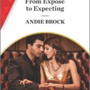 Spotlight & Giveaway: From Expose to Expecting by Andrea Brock