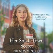 REVIEW: Her Small Town Secret by Brenda Minton