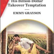 Spotlight & Giveaway: His Billion-Dollar Takeover Temptation by Emmy Grayson