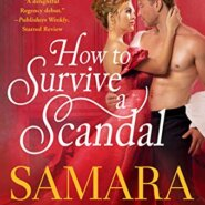 REVIEW: How to Survive a Scandal by Samara Parish