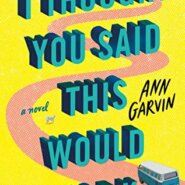 REVIEW: I Thought You Said This Would Work by Ann Wertz Gavin
