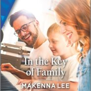 REVIEW: In the Key of Family by Makenna Lee