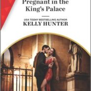 REVIEW: Pregnant in the King's Palace by Kelly Hunter