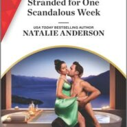 REVIEW: Stranded for One Scandalous Week by Natalie Anderson