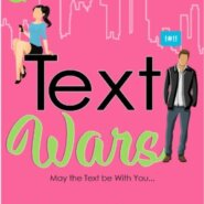 REVIEW: Text Wars by Whitney Dineen & Melanie Summers