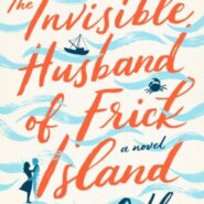 REVIEW: The Invisible Husband of Frick Island by Colleen Oakley