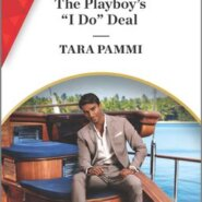 """REVIEW: The Playboy's """"I Do"""" Deal by Tara Pammi"""