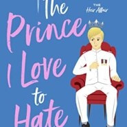 REVIEW: The Prince I Love to Hate by Iris Morland