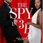REVIEW: The Spy in 3B byNana Malone
