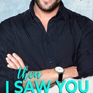 Spotlight & Giveaway: Then I Saw You by Kate Stacy