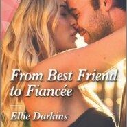 REVIEW: From Best Friend to Fiancee' by Ellie Darkins