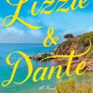 REVIEW: Lizzie & Dante by Mary Bly