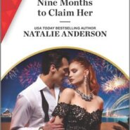 REVIEW: Nine Months to Claim Her by Natalie Anderson