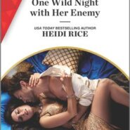 REVIEW: One Wild Night with Her Enemy by Heidi Rice