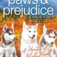 Spotlight & Giveaway: Paws and Prejudice by Alanna Martin