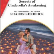 REVIEW: Secrets of Cinderella's Awakening by Sharon Kendrick