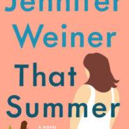REVIEW: That Summer by Jennifer Weiner