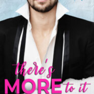 Spotlight & Giveaway: There's More To It by Allie York