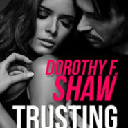 Spotlight & Giveaway: Trusting the Badge by Dorothy F. Shaw