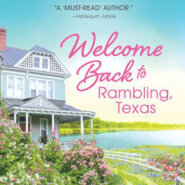 Spotlight & Giveaway: Welcome Back to Rambling, Texas by June Faver