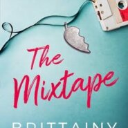 Spotlight & Giveaway: The Mixtape by Brittainy Cherry