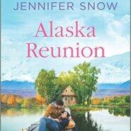 REVIEW: Alaska Reunion by Jennifer Snow