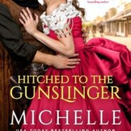 Spotlight & Giveaway: Hitched to the Gunslinger by Michelle McLean