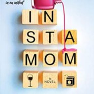 REVIEW: Instamom by Chantel Guertin