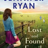 Spotlight & Giveaway: Lost and Found Family by Jennifer Ryan