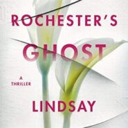 Spotlight & Giveaway: Mrs. Rochester's Ghost by Lindsay Marcott