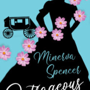 REVIEW: Outrageous by Minerva Spencer