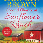 REVIEW: Second Chance at Sunflower Ranch by Carolyn Brown