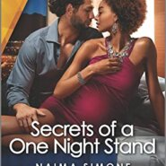 REVIEW: Secrets of a One Night Stand by Naima Simone