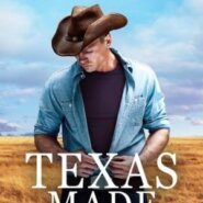 Spotlight & Giveaway: Texas Made by Eve Gaddy