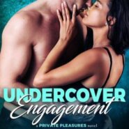 Spotlight & Giveaway: Undercover Engagement by Samanthe Beck