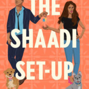 Spotlight & Giveaway: THE SHAADI SET-UP by Lillie Vale